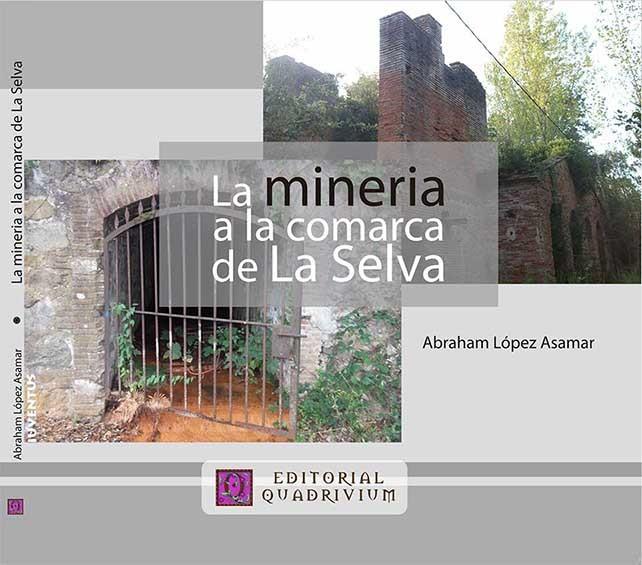 La mineria a la comarca de la Selva